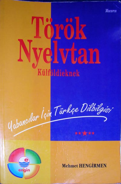 Yabancılar için Türkçe dilbilgisi - Macarca